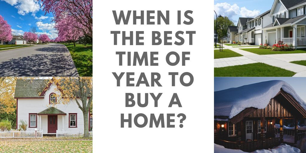 When is the Best Time of Year to Buy a Home in Walnut Grove and Langley BC?